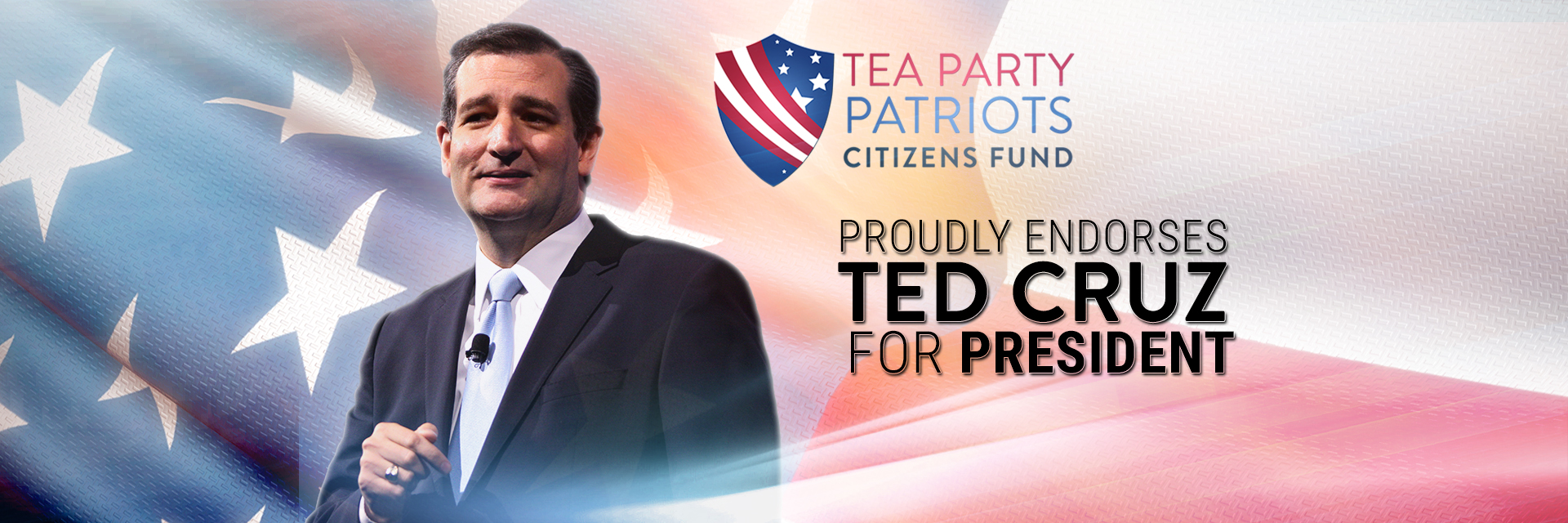 Tea Party Patriots Citizens Fund Endorsement  - Ted Cruz 2